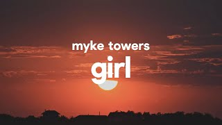 Myke Towers – Girl (Letra)