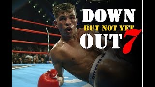 Down But Not Yet OUT 7! The Most Inspiring Comeback Wins in Boxing