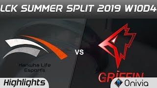 HLE vs GRF Highlights Game 1 LCK Summer 2019 W10D4 Hanwha Life vs Griffin Highlights by Onivia