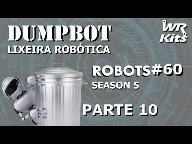 FUNÇÕES PARA SERVO MOTORES (DUMPBOT 10/x) | Robots #060