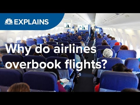 Why do airlines overbook flights? | CNBC Explains