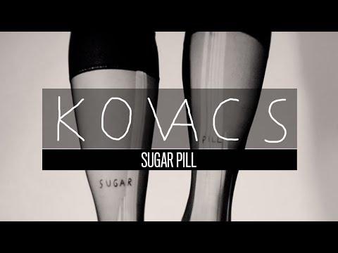 Kovacs - Sugar Pill (Official Audio)