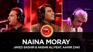 Naina Moray – Javed Bashir – Akbar Ali – Coke Studio