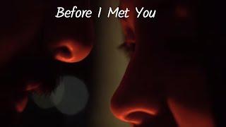 Before I Met You 2020 Short Film Web Series