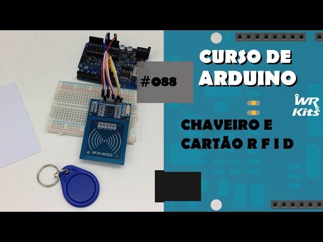 CHAVEIRO E CARTÃO RFID | Curso de Arduino #088