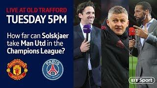 Debate: How far can Ole Gunnar Solskjaer take Man Utd in the Champions League?