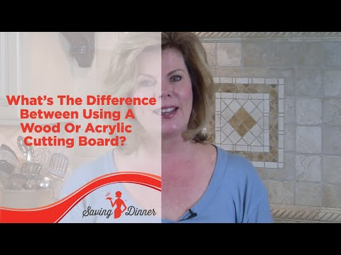 What's The Difference Between Using a Wood or Acrylic Cutting Board?