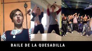 BAILE DE LA QUESADILLA / RECOPILACIÓN TIKTOK