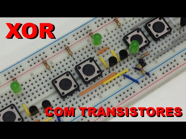 LÓGICA XOR COM TRANSISTORES | Conheça Eletrônica! #025