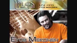 Eyob Mekonen--Negen Layew