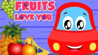 Fruits Love You   Little Red Car   Songs For Children - Kids Channel
