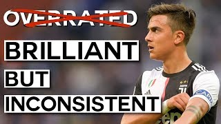 Why Juventus Want to Get Rid of Paulo Dybala: His Talent & Problem with Consistency