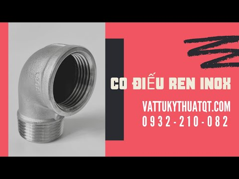 video Co Điếu Ren Inox 304