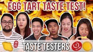 EGG TART TASTE TEST! | Taste Testers | EP 24
