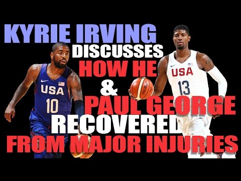 Kyrie Irving Reflects on How He and Paul George Returned From Injury Stronger Than Ever