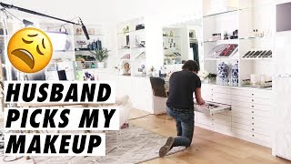 HUSBAND PICKS MY MAKEUP