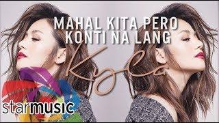 Kyla - Mahal Kita Pero Konti Na Lang (Audio) 🎵