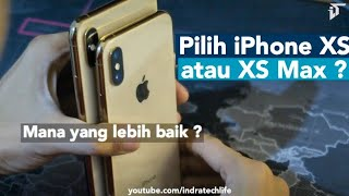 Review iPhone XS VS iPhone XS Max (Compare) - Indonesia