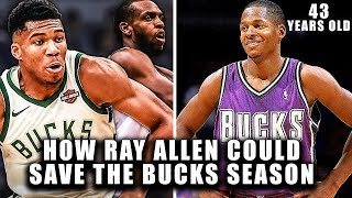 How A 43 Year Old Ray Allen Could Save The Milwaukee Bucks Season