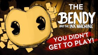 BATIM PROTOTYPES!   The Bendy and the Ink Machine You DIDN'T Get to Play