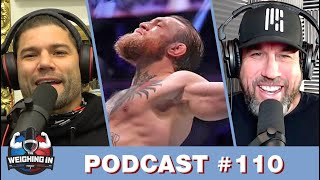 WEIGHING IN #110 | CONOR'S WRESTLING | CHANDLER VS UFC ROSTER | FAN QUESTIONS