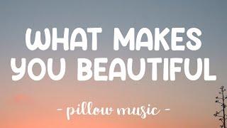 What Makes You Beautiful - One  Direction (Lyrics) 🎵