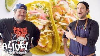 Brad and Matty Matheson Make Fish Tacos | It's Alive | Bon Appétit