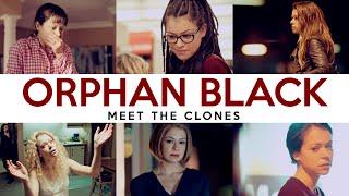 Orphan Black - Meet The Clones
