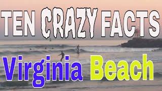 Top Ten Crazy Facts about Virginia Beach!