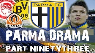 PARMA DRAMA | Part 93 | Mixed Results | Football Manager 2015