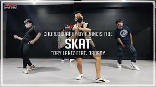 Tory Lanez - SKAT ft. DaBaby | Francis Tibe Choreography