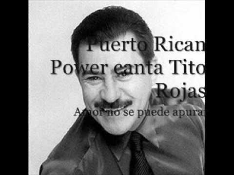 Puerto Rican Power - Amar no se puede apurar (canta Tito Rojas)