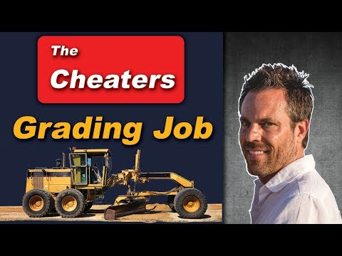 The Cheaters Grading Job!