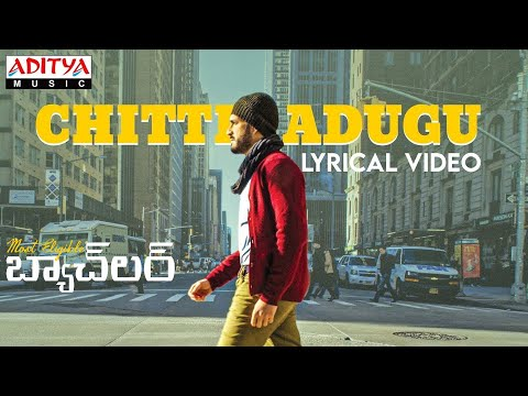 Chitti Adugu lyrical video song from 'Most Eligible Bachelor' movie ft. Akhil, Pooja Hegde