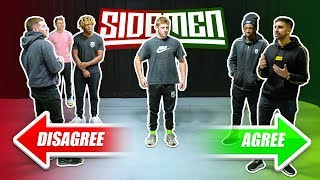 Do all the Sidemen think the same?