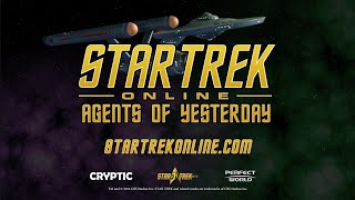 Star Trek Online - Agents of Yesterday Launch Trailer