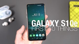 Galaxy S10e First 10 Things to Do!