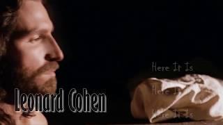 Leonard Cohen - Here It Is, lyrics video (tradus romana)