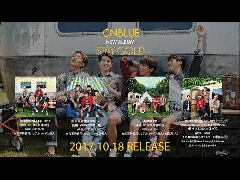 CNBLUE -6th Album「STAY GOLD」全曲ダイジェスト