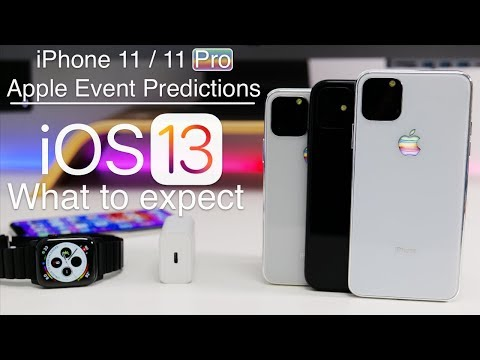 iPhone 11 Apple event Predictions, iOS 13GM Release date, and What to expect