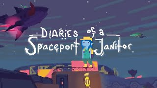 Diaries of a Spaceport Janitor Trailer