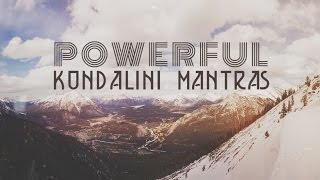 9 POWERFUL KUNDALINI MANTRAS | Mantras for Peace & Positive Energy