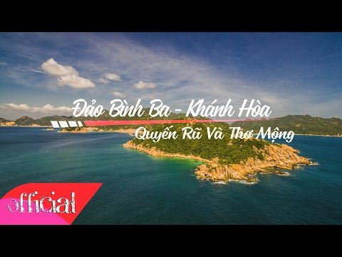 Đảo Bình Ba - Khánh Hòa - Hòn Đảo Quyến Rũ Và Thơ Mộng