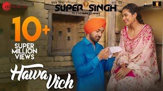 Hawa Vich – Diljit Dosanjh – Sunidhi Chauhan – Super Singh
