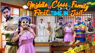 Middle Class Family First Time In Jail || Aditi Sharma