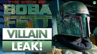 LEAK! STAR WARS THE BOOK OF BOBA FETT VILLAIN!