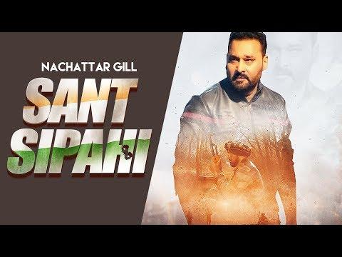 Sant Sipahi: Nachhatar Gill (Full Song) Gurmeet Singh - Bhajan Thind
