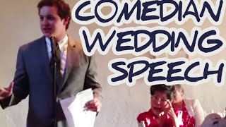 Bride's Brother Is A Standup Comedian - Best Wedding Speech!