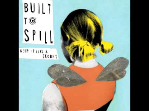Built to Spill - Keep It Like a Secret - FULL ALBUM - 1999