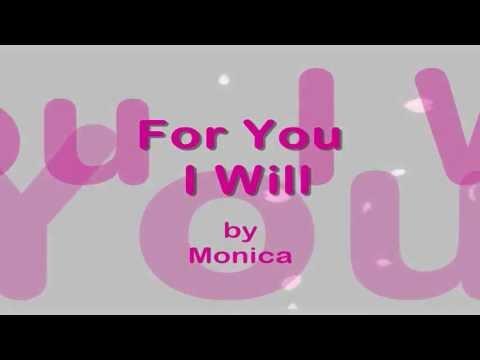 For You I Will  || Lyrics ||  Monica